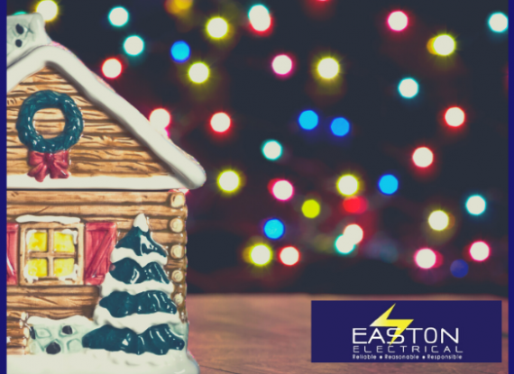 Easton Electrical Christmas safety